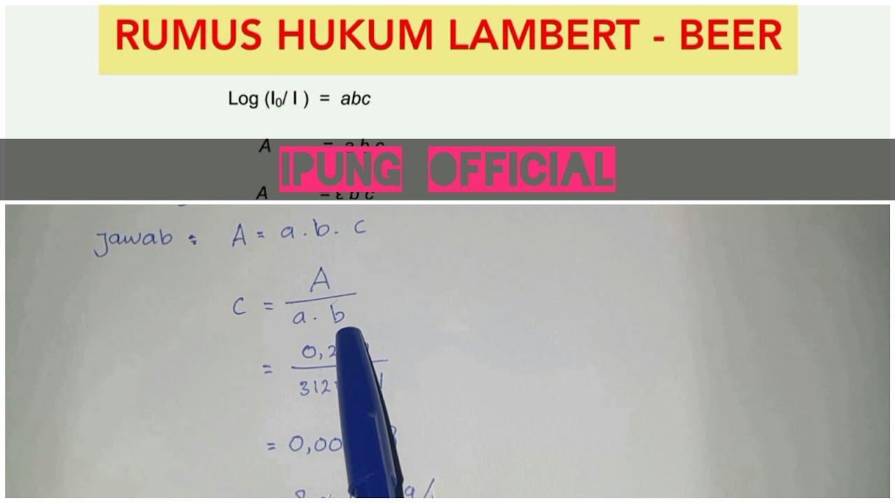 Spektrofotometri Uv Vis Hukum Lambert Beer Dan Pembahasan Soal Youtube
