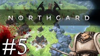 Northgard - Gangster Shit  - Part 5 Let's Play Northgard Gameplay