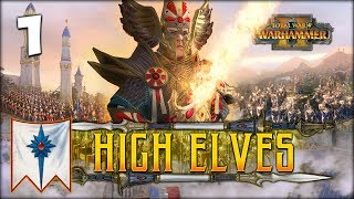 TYRION PRINCE OF ULTHUAN ! Total War: Warhammer 2 - High Elves Campaign - Tyrion #1