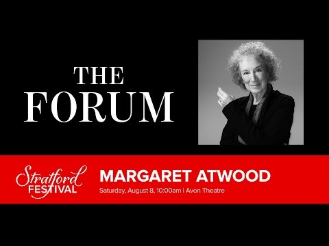Margaret Atwood: Shakespeare in My Work | Stratford Festival Forum 2015