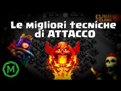 Clash of Clans - Le migliori Tecniche di ATTACCO!!