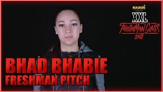 Bhad Bhabie's Pitch for 2018 XXL Freshman