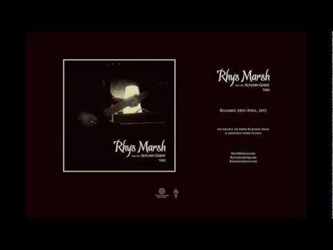 Rhys Marsh And The Autumn Ghost 'Trio' — Album Sampler