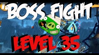 Angry Birds 2 Boss Pig Fight LEVEL 35