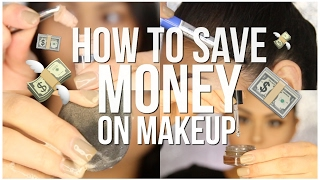 HOW TO SAVE MONEY ON MAKEUP | Beauty Hacks You Need To Know