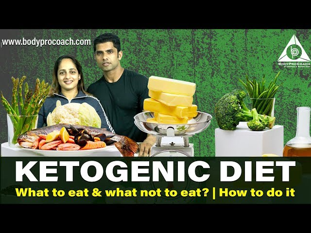 Ketogenic Diet (How to do it)   BodyProCoach   Praveen Nair   Maahek Nair