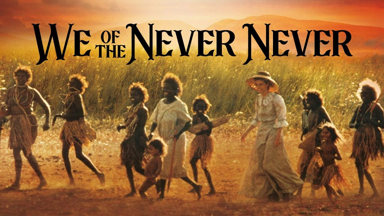 We of the Never Never (1982) – Biography, Drama