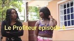 Le profiteur Episode 8 |Marise|Tania|Regine|Dora|Ramcess|Josette|Roro|Marco|Riardo|Max|Taisha|
