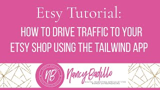 How to Increase Your Etsy Traffic Using Tailwind - Etsy Tutorial