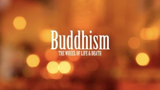 Buddhism: The Wheel of Life
