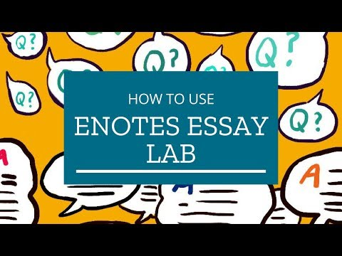 How to Use eNotes Essay Lab from YouTube · Duration:  1 minutes 26 seconds