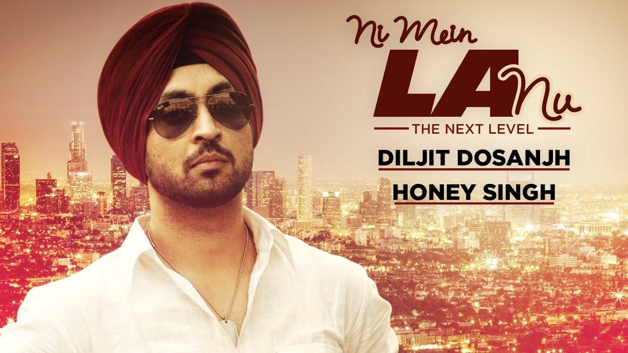 """Diljit Dosanjh"" | ""Ni Mein LA Nu Punjabi Full Song ..."