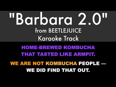 Barbara 2 0 From Beetlejuice Karaoke Track With Lyrics On Screen Youtube
