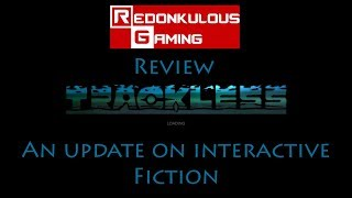 Review: Trackless - A Modernization of an Eerie Interactive Fiction