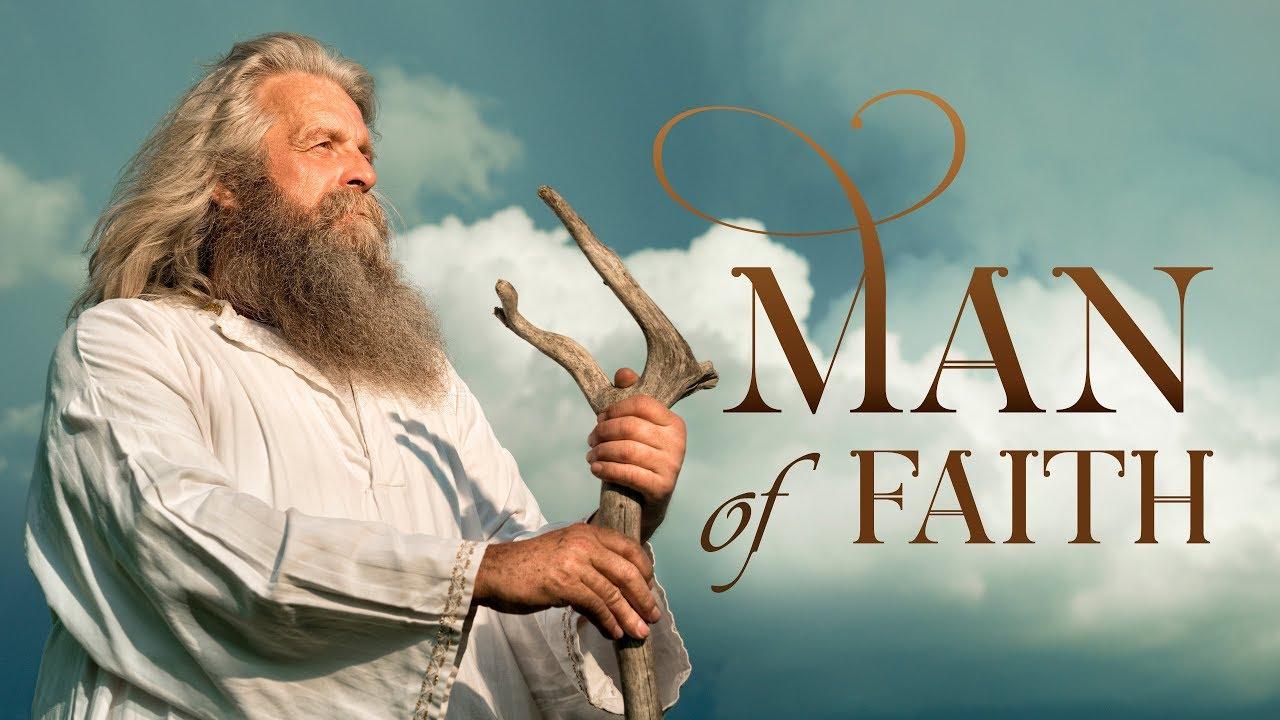 It Is Written - Man of Faith