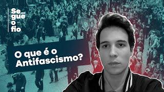 O Que É Antifascismo?