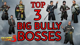 Shadow Fight 3 TOP 3 BIG BULLY BOSSES