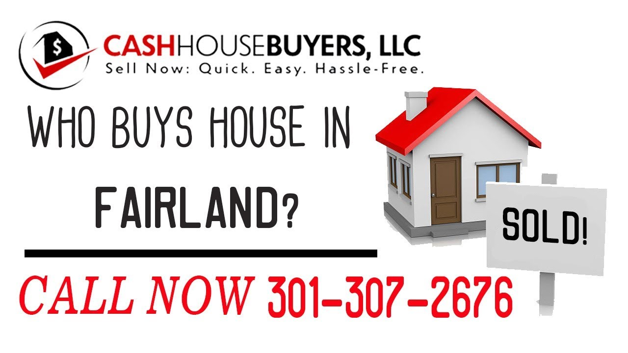 Who Buys Houses Fairland MD   Call 301 307 2676   We Buy Houses Company Fairland MD