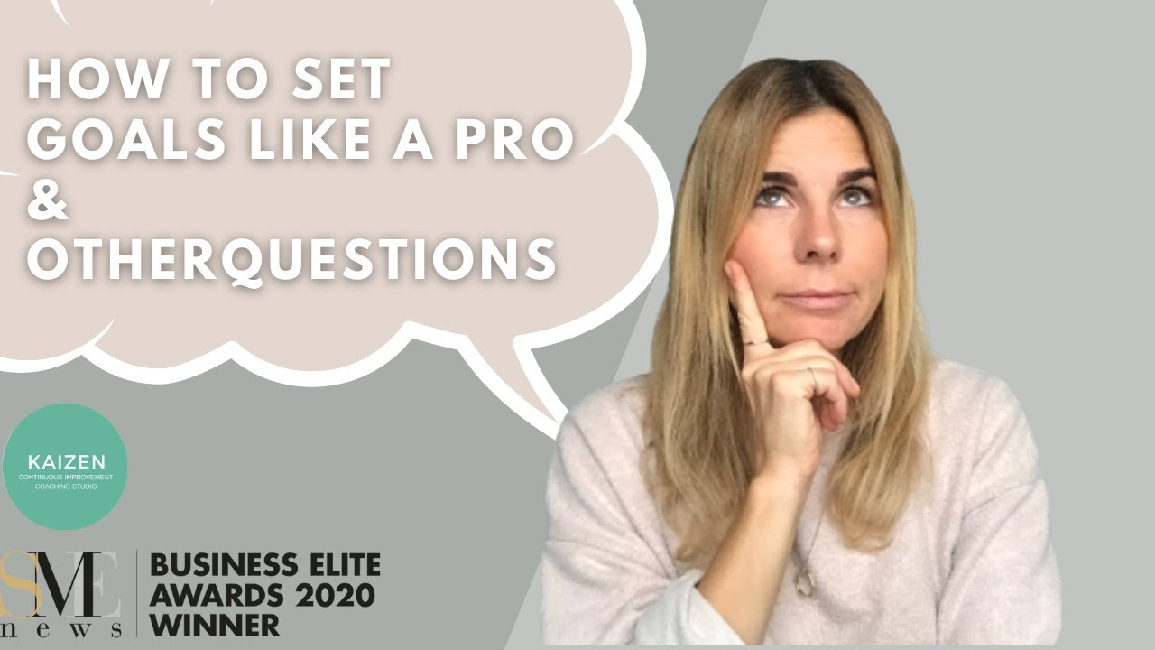 How to set goals like a pro and other questions answered