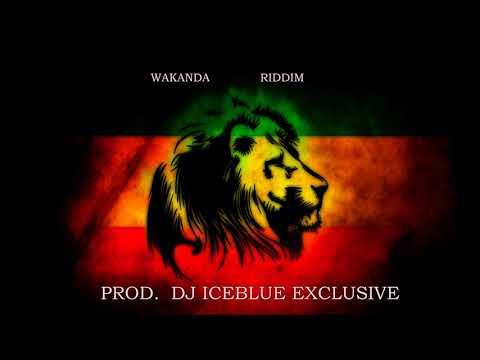 Wakanda Riddim (Prod DJ IceBlue Exclusive)