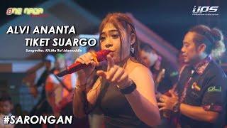 Download Mp3 Alvi Ananta - Tiket Suwargo | One Nada Live Sarongan