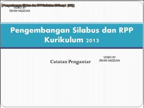 Pengembangan Silabus Dan Rpp Kurikulum 2013 Youtube