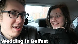 A Belfast Wedding! | Evan Edinger Travel