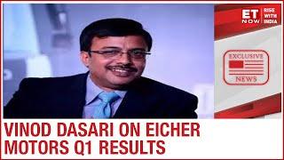 COVID weighs on Eicher Motors Q1 | Vinod Dasari to ET Now