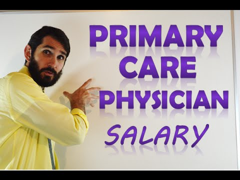 Primary Care Physician Salary | How Much Money Does a PCP Make?