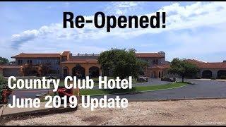 Country Club Hotel Update - June 2019