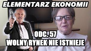 ELEMENTARZ EKONOMII - odc.57 - Wolny rynek nie istnieje