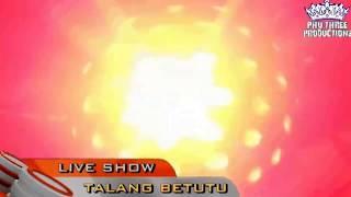 DJ GILE SAPI GILE.. MEGA BINTANG LIVE TALANG BETUTU#  PART  2