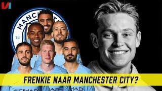 Voor Welke Topclub Moet Frenkie De Jong Kiezen? #1: Manchester City