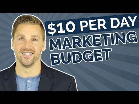 Small Marketing Budget Strategy (The $10 Per Day Marketing Budget)