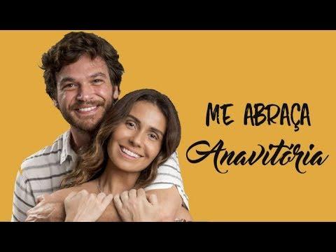 Anavitória Me Abraça (Legendado) Trilha Sonora Segundo Sol