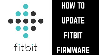 How to Update Fitbit Firmware