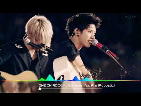 One Ok Rock - Wherever You Are ( Acoustic)