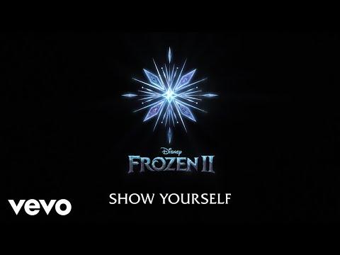 Idina Menzel, Evan Rachel Wood - Show Yourself (From Frozen 2/Lyric Video)