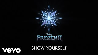 "Gambar cover Idina Menzel, Evan Rachel Wood - Show Yourself (From ""Frozen 2""/Lyric Video)"