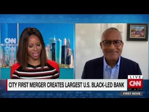 CNN: City First and Broadway Merger Creates Largest U.S. Black-Led Bank
