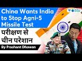 China wants India to Stop Agni 5 Missile Test