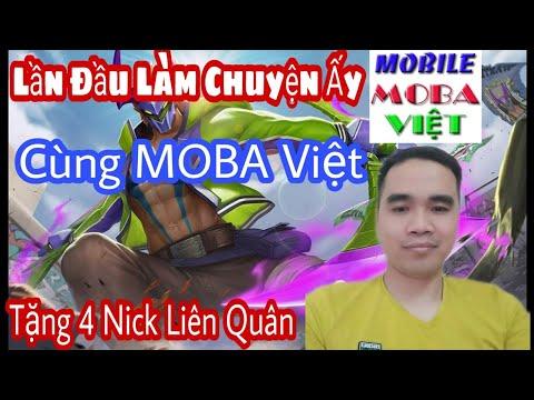 Lên Shop MOBA VIỆT Mua Nick Tặng Anh Em Và Cái Kết  - Tặng 4 Nick Liên Quân Mobile VIP ! #1