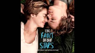 The Fault In Our Stars OST - Let Me In