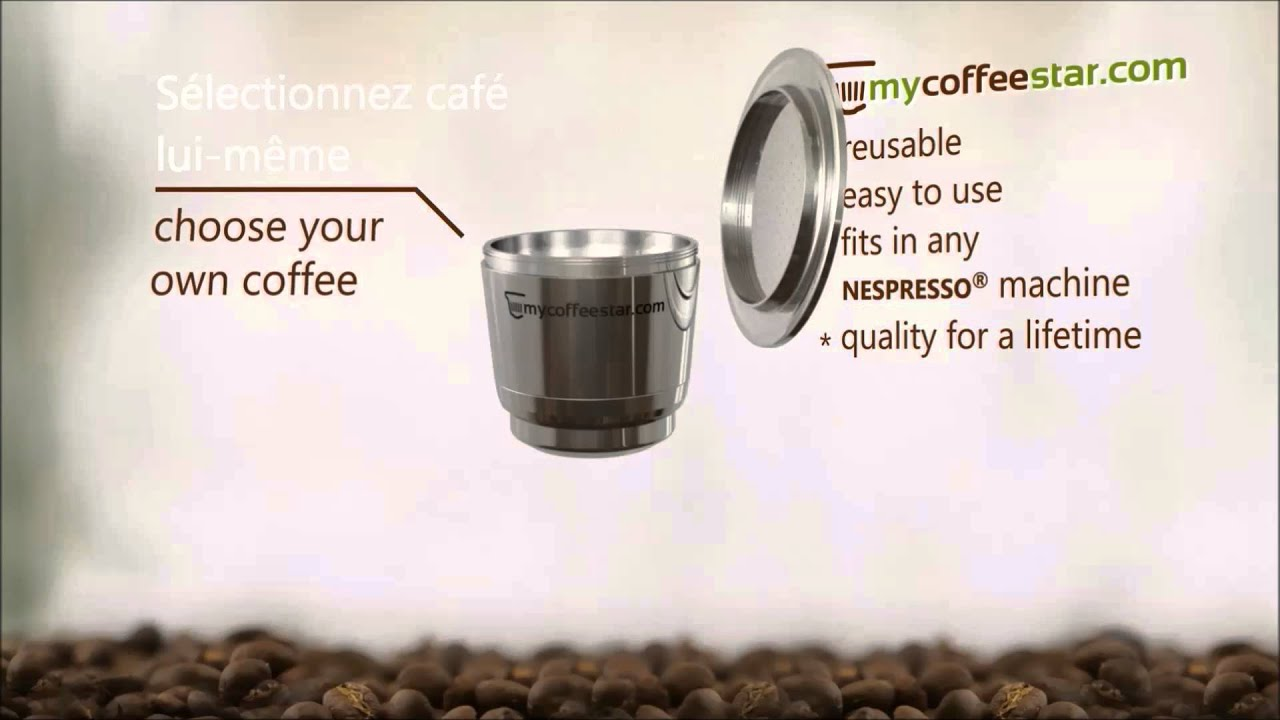 mycoffeestar reusable coffee capsule for nespresso english french youtube. Black Bedroom Furniture Sets. Home Design Ideas