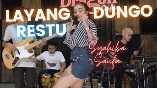 Syahiba Saufa - LDR - Layang Dungo Restu (   ANEKA SAFARI)