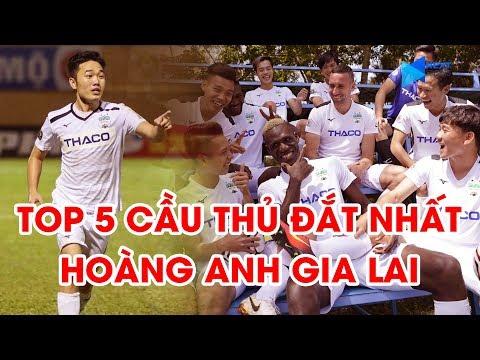 Lương Xuân Trường và Top 5 cầu thủ đắt giá nhất Hoàng Anh Gia Lai mùa giải 2020 l NEXT SPORTS