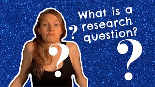 Writing your dissertation: What is a Research Question?