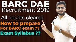 BARC DAE Recruitment 2019 | How to Prepare for Exam | All DOUBTS CLEARED