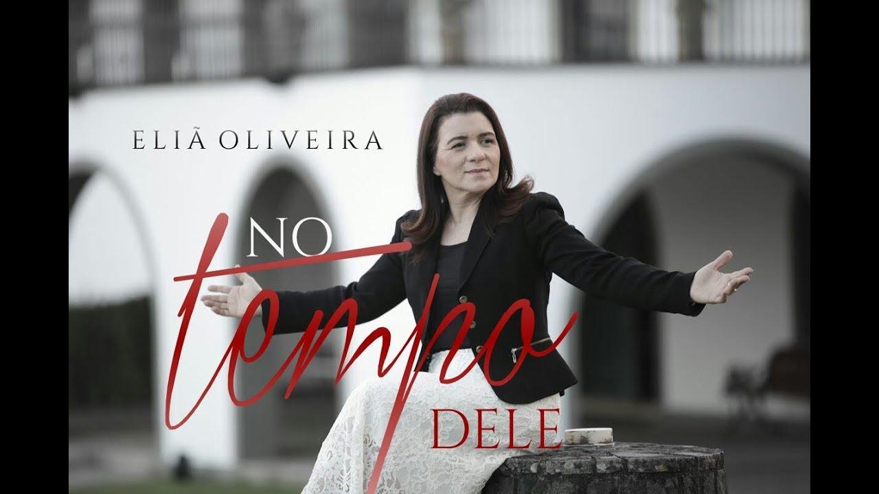 Elia Oliveira No Tempo Dele Lyric Video Youtube