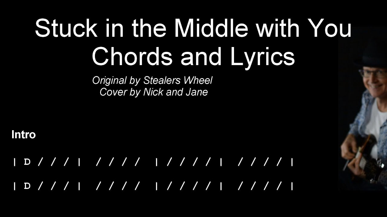 Stuck in the Middle with You   Stealers Wheel   Chords and Lyrics   TAB    Cover